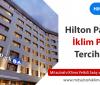 Hilton Park SA VRF Sistemlerinde Bizi Tercih Etti!
