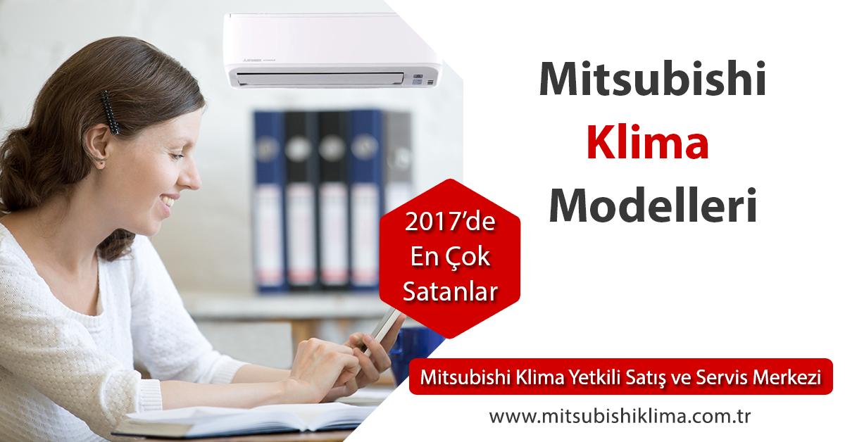 2017de en çok satan mitsubishi klima modelleri